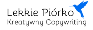 Lekkie Piórko — Kreatywny Copywriting